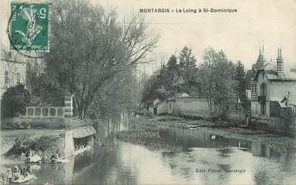 """/ CPA FRANCE 45 """"Montargis, le loing à Saint Dominique"""""""