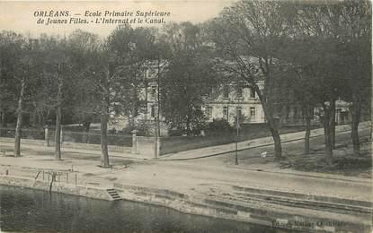 """/ CPA FRANCE 45 """"Orléans, école primaire supérieure de jeunes filles"""""""