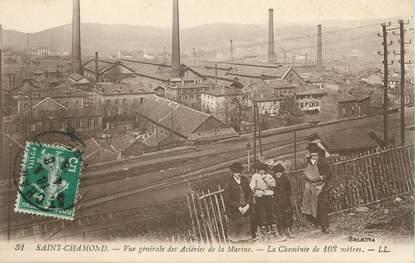 """/ CPA FRANCE 42 """"Saint Chamond, vue générale des Aciéries de la Marine"""""""
