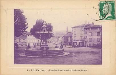 """CPA FRANCE 43 """"Le Puy en Velay, Fontaine Saint Laurent, Bld Carnot"""""""