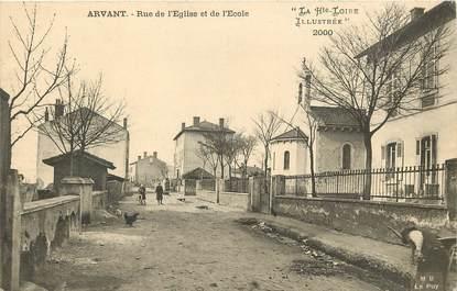 """CPA FRANCE 43 """"Arvant, rue de l'Eglise et de l'Ecole"""""""
