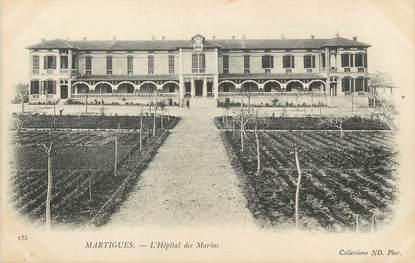 """/ CPA FRANCE 13 """"Martigues, l'hôpital des Marins"""""""