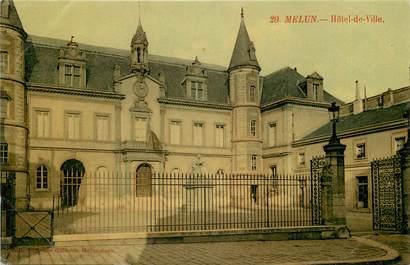 "CPA FRANCE 77 ""Melun, Hotel de ville"""