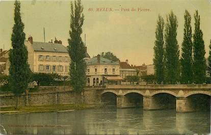 """CPA FRANCE 77 """"Melun, Pont de Pierre"""""""