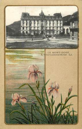 "CPA FRANCE 63 ""Le Mont Dore, L'International Hotel"""