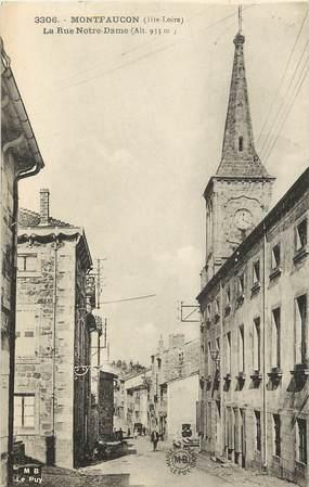 "CPA FRANCE 43 ""Montfaucon, la Rue Notre Dame"""