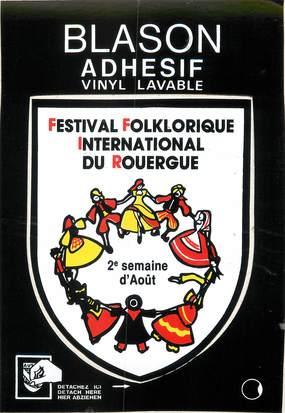 """/ CPSM FRANCE 12 """"Festival Folklorique International de Rouergue"""" / BLASON ADHESIF"""