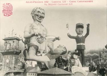 "/ CARTE PHOTO FRANCE 13 ""Aix en Provence, Corso Carnavalesque, sa majesté Carnaval"" / CARNAVAL"
