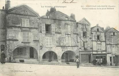 """/ CPA FRANCE 85 """"Fontenay le Comte, vieilles maison de la place Belliard"""""""