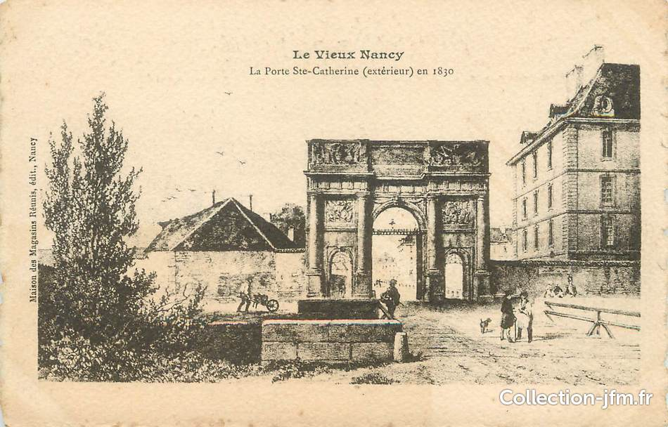 Cpa france 54 le vieux nancy la porte sainte for Rue catherine opalinska nancy