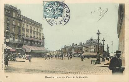 """/ CPA FRANCE 33 """"Bordeaux, la place de la Comédie"""" / PRECURSEUR, avant 1900"""