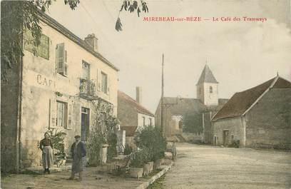"""CPA FRANCE 21 """"Mirebeau sur Bèze, le café des Tramways"""""""