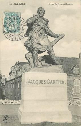 """/ CPA FRANCE 35 """"Saint Malo, statue de Jacques Cartier"""" / PRECURSEUR, avant 1900"""