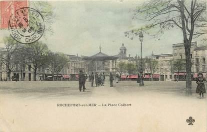 "CPA FRANCE 17 ""Rochefort sur Mer, la place Colbert"""