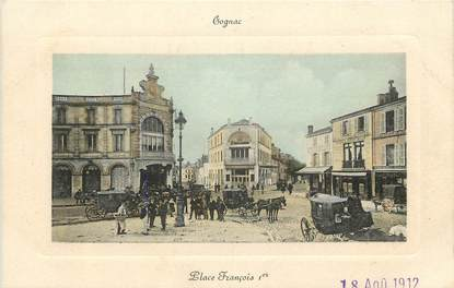 """CPA FRANCE 16 """"Cognac, Place François Ier"""""""