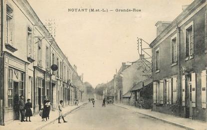 "/ CPA FRANCE 49 ""Noyant, grande rue"" / PRECURSEUR, avant 1900"