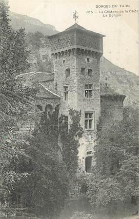"""/ CPA FRANCE 48 """"Le Château de la Caze, le Donjon"""" / PRECURSEUR, avant 1900"""