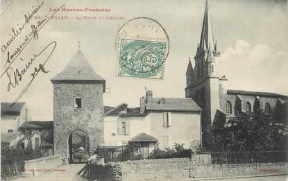 """/ CPA FRANCE 65 """"Galan, la porte et l'église"""" / PRECURSEUR, avant 1900"""