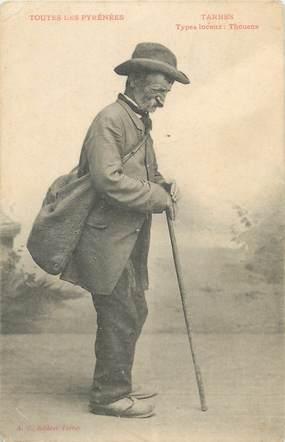 """/ CPA FRANCE 65 """"Tarbes, type locaux, Thouens"""" / PRECURSEUR, avant 1900"""