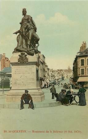 """/ CPA FRANCE 02 """"Saint Quentin, monument de la défense"""""""
