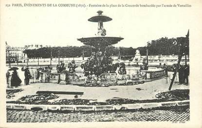 """/ CPA FRANCE 75001 """"Paris, fontaine de la place de la concorde bombardée par l'armée de Versailles"""""""