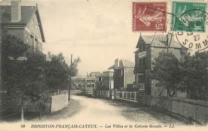 """/ CPA FRANCE 80 """"Brighton Français Cayeux, les villas et la colonie Groult"""""""