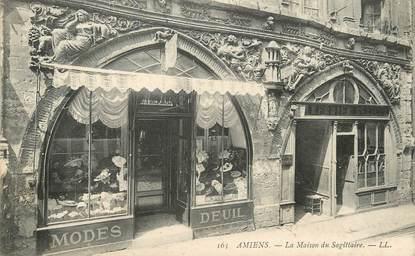 """/ CPA FRANCE 80 """"Amiens, la maison du Sagittaire"""""""