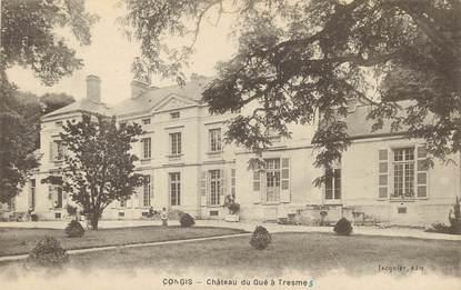 """/ CPA FRANCE 77 """"Congis, château du Gué à Tresme"""""""