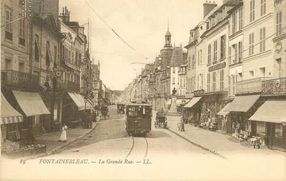 "/ CPA FRANCE 77 ""Fontainebleau, la grande rue"" / TRAMWAY"