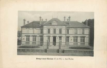 """/ CPA FRANCE 77 """"Bray sur Seine, les écoles"""""""