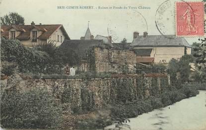 """/ CPA FRANCE 77 """"Brie Comte Robert, ruines et fossés du vieux château"""""""