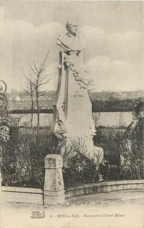 "/ CPA FRANCE 77 ""Bois le Roi, monument Olivier Métra"""