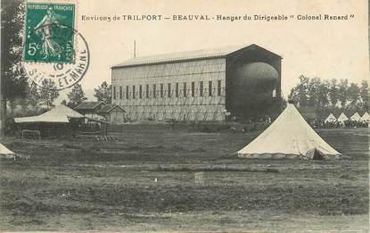 "/ CPA FRANCE 77 ""Environs de Trilport Beauval, hangar du dirigeable"""