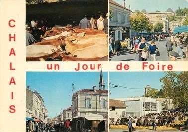 """/ CPSM FRANCE 16 """"Chalais, un jour de foire"""""""
