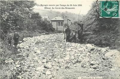 """/ CPA FRANCE 76 """"Elbeuf, ravages causés par l'orage du 30 juin 1908, la cavée des Ecameaux"""""""