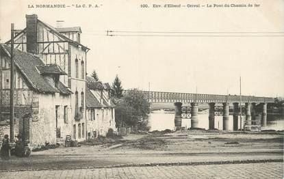 """/ CPA FRANCE 76 """"Orival, le pont du chemin de fer"""""""