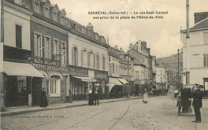"""/ CPA FRANCE 76 """"Darnétal, la rue Sadi Carnot"""""""