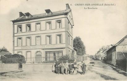 """/ CPA FRANCE 76 """"Croisy sur Andelle, la boucherie"""""""