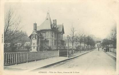 "/ CPA FRANCE 76 ""Aumale, villa des Houx, av de la gare"""