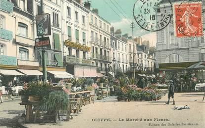 """/ CPA FRANCE 76 """"Dieppe, la marché aux fleurs"""""""