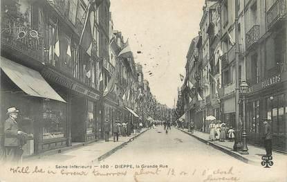 """/ CPA FRANCE 76 """"Dieppe, la grande rue """""""