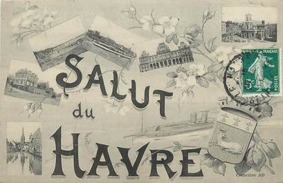 """/ CPA FRANCE 76 """"Salut du Havre"""""""