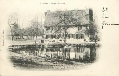 """/ CPA FRANCE 76 """"Yvetot, ferme Cauchoise"""""""