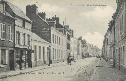 "/ CPA FRANCE 76 ""Yvetot, rue du Calvaire"""