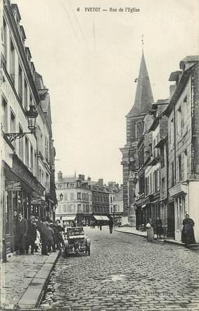 "/ CPA FRANCE 76 ""Yvetot, rue de l'église"""
