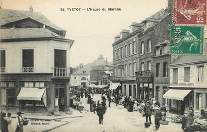"/ CPA FRANCE 76 ""Yvetot, l'heure du marché"""