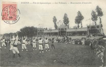 """/ CPA FRANCE 76 """"Yvetot, fête de Gymnastique, les tribunes"""""""