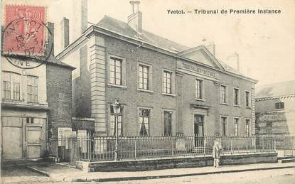 "/ CPA FRANCE 76 ""Yvetot, tribunal de première instance"""