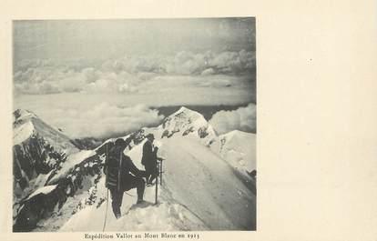 """/ CPA FRANCE 74 """"Mont Blanc, expédition Vallot"""""""