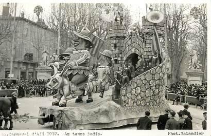 """CPA FRANCE 13 """"Aix en Provence, Carnaval 1937, Au temps jadis"""" / ANE"""